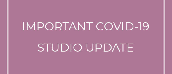 Important COVID-19 Studio Update